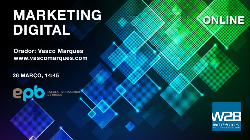 seminario-marketing-digital-escola-profissional-de-braga-vasco-marques