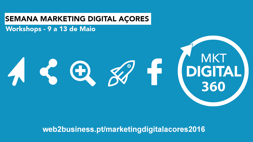 semana marketing digital 360 acores 2016
