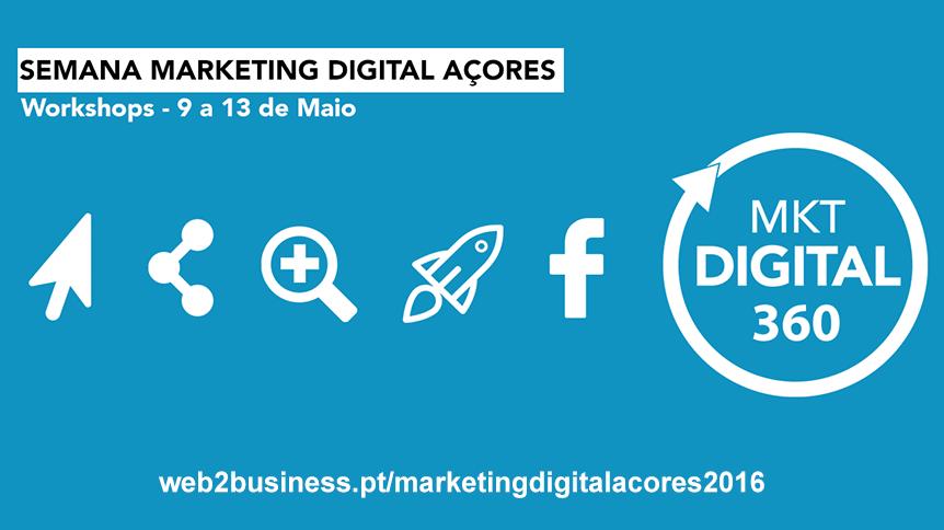 semana marketing digital 360 acores 2016