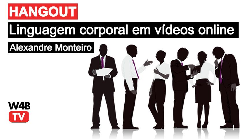 hangout-linguagem-corporal-video-online