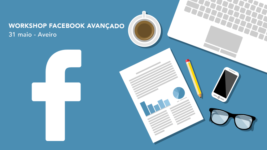 workshop-facebook-avancado-aveiro