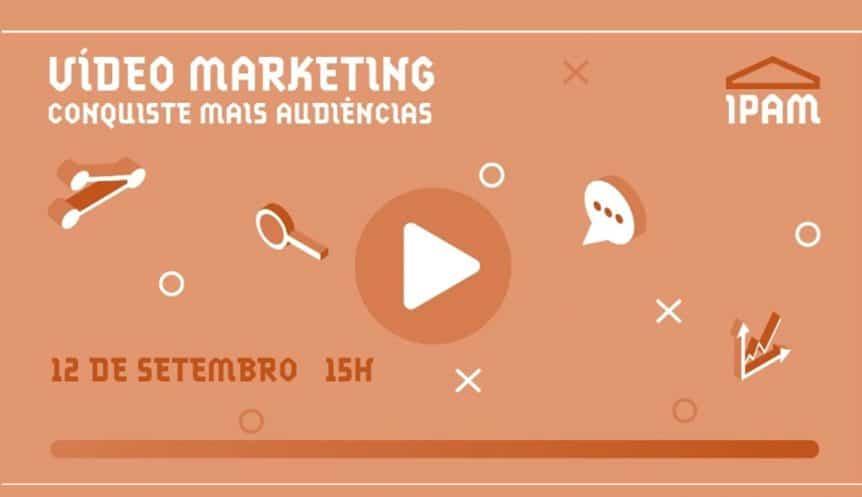 seminario-video-marketing-vasco-marques-ipam
