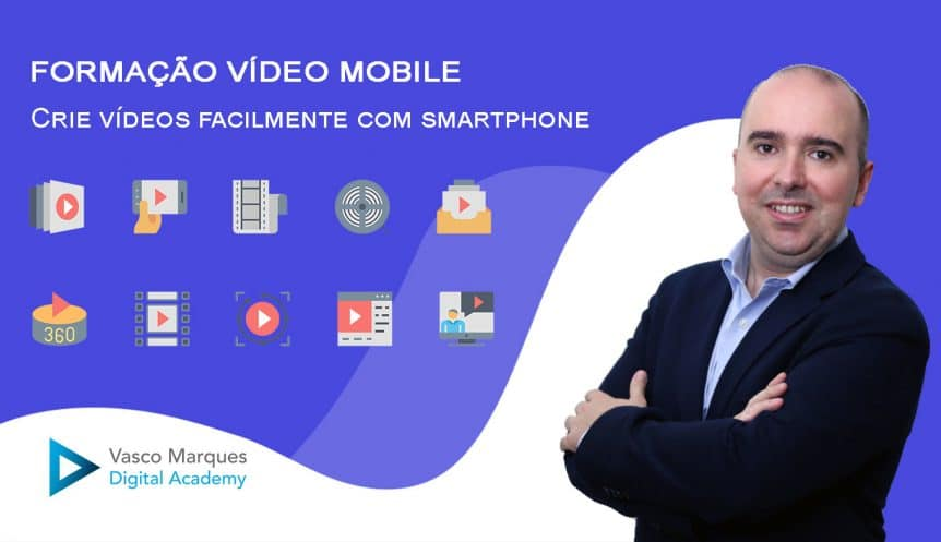 formacao-video-mobile-vasco-marques-academy